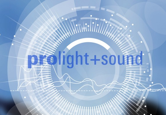 Visit us at Prolight+Sound 2017 !